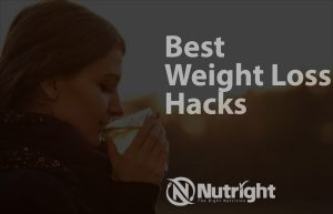 7 Best Weight Loss Hacks to Start Right Now!
