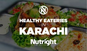 5 Best Places for Healthy Food in Karachi