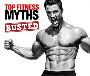 5 Fitness Myths That Should Be Busted